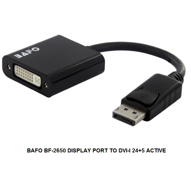 BAFO BF-2650 DISPLAY PORT TO DVI-I 24+5 ACTIVE